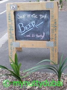 One of my favourites - beer as the soup of the day outside a bar in Sydney :)