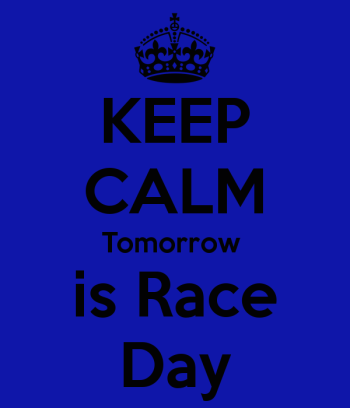 keep-calm-tomorrow-is-race-day
