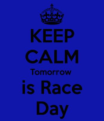 keep-calm-tomorrow-is-race-day